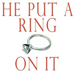 he put a ring on it shirts